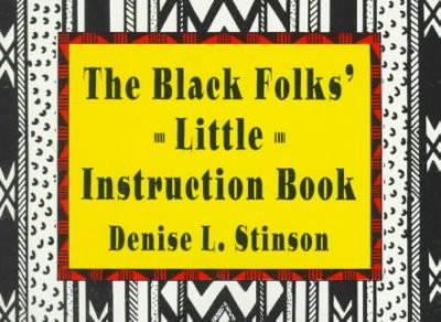 Black Folks' Little Instruction Book