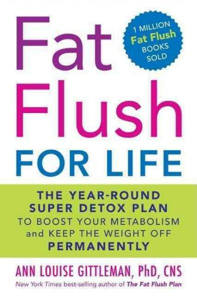 Fat Flush for Life