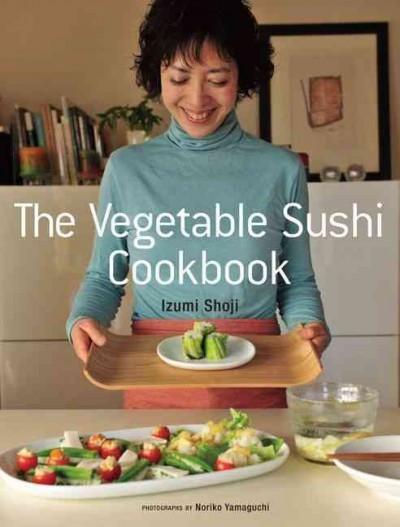 Vegetable Sushi Cookbook