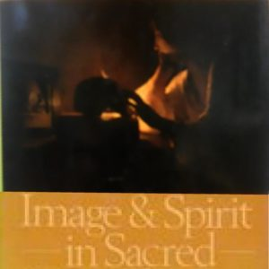 Image and Spirit in Sacred and Secular Art