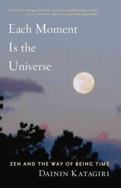 Each Moment Is the Universe