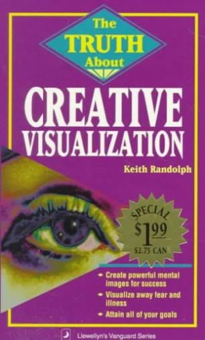Truth About Creative Visualization
