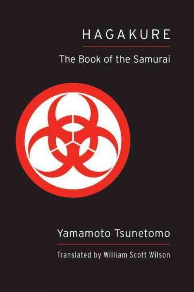 Hagakure : The Book of the Samurai