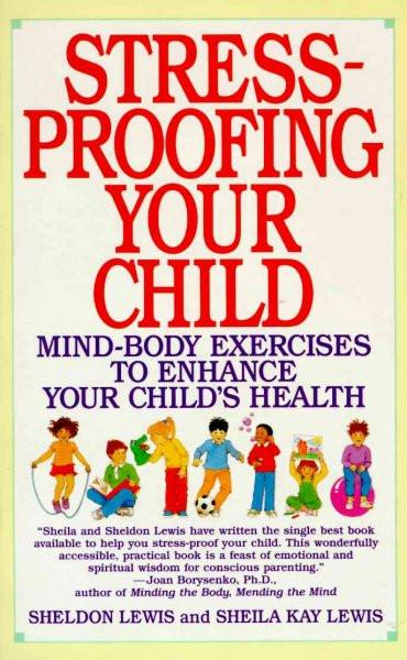 Stress-Proofing Your Child