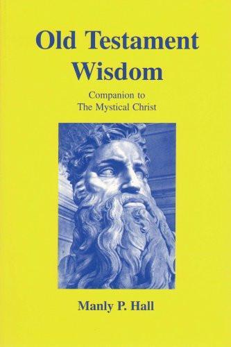Old Testament Wisdom : Keys to Bible Interpretation