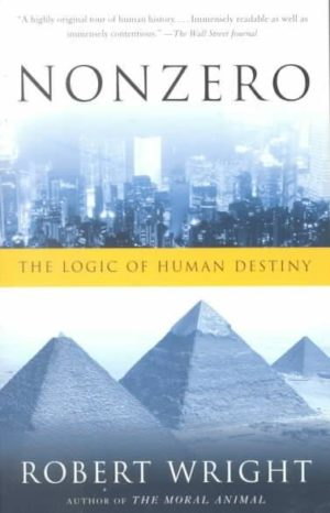Nonzero : The Logic of Human Destiny