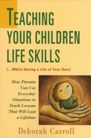 Teaching Your Children Life Skills