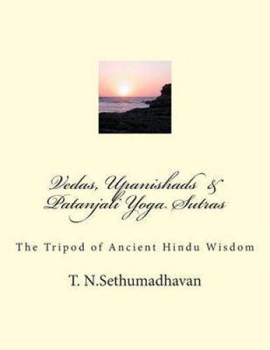 Vedas, Upanishads & Patanjali Yoga Sutras