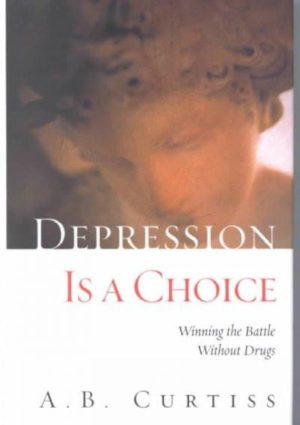 Depression Is a Choice