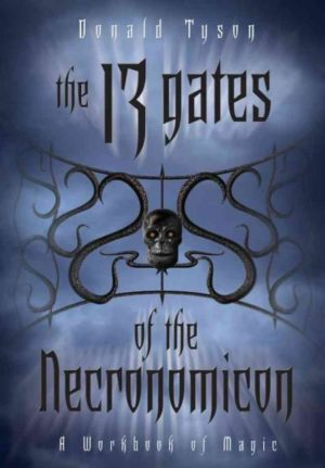 13 Gates of the Necronomicon : A Workbook of Magic
