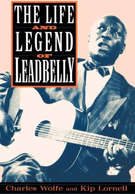 Life and Legend of Leadbelly