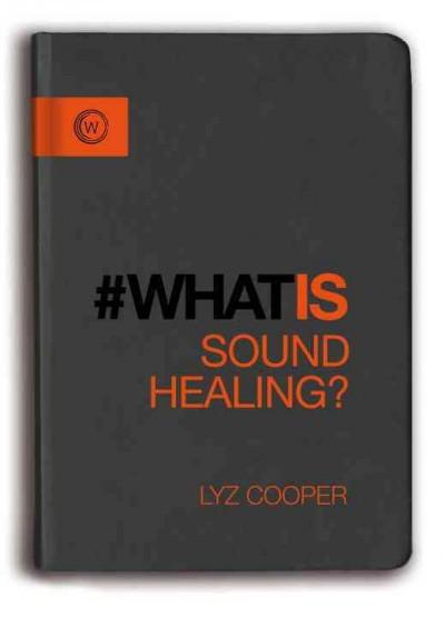 #What Is Sound Healing?