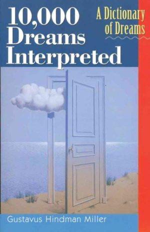 10,000 Dreams Interpreted