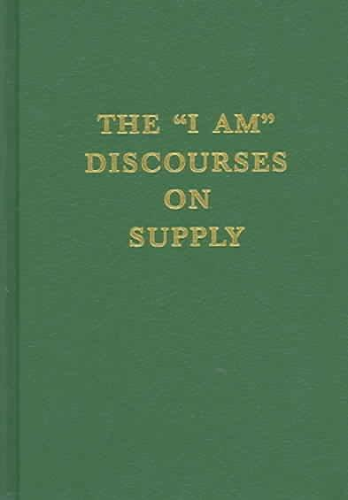"""I Am"" Discourses on Supply"