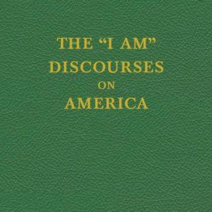"""I Am"" Discourses on America"