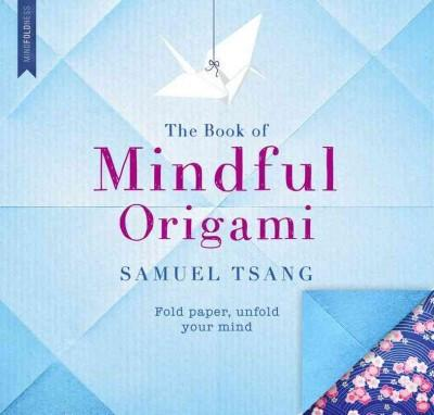 Book of Mindful Origami