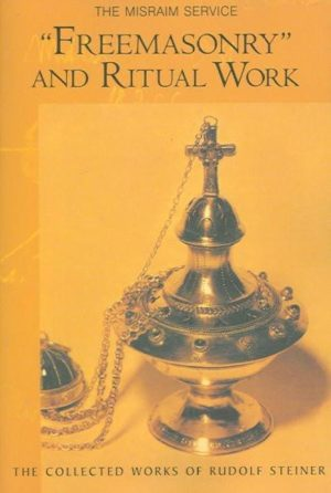 """Freemasonry"" and Ritual Work"