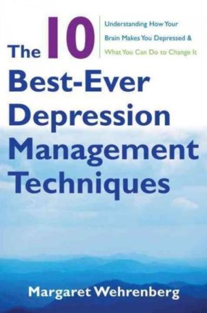 10 Best-Ever Depression Management Techniques