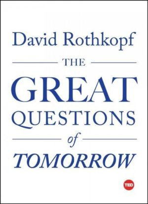 Great Questions of Tomorrow
