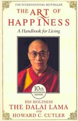 Art of Happiness : A Handbook for Living