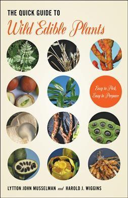 Quick Guide to Wild Edible Plants