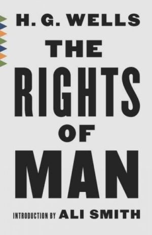 Rights of Man : Or What Are We Fighting For?