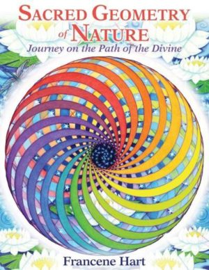Sacred Geometry of Nature : Journey on the Path of the Divine