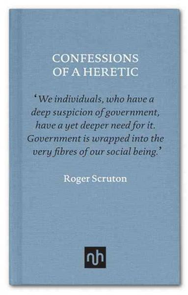 Confessions of a Heretic : Selected Essays