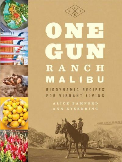 One Gun Ranch, Malibu