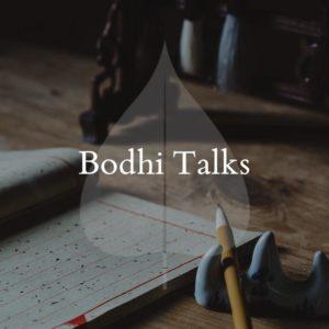 Bodhi Talks