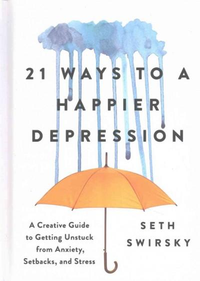 21 Ways to a Happier Depression