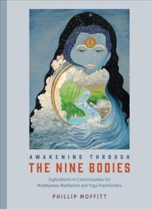 Awakening Through the Nine Bodies