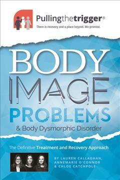 Body Image and Body Dysmorphic Disorder