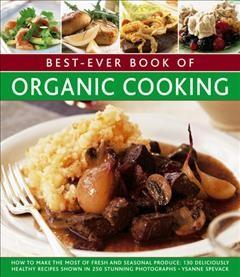 Best-ever Book of Organic Cooking