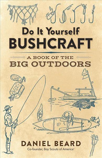 Do It Yourself Bushcraft