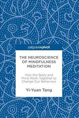 Neuroscience of Mindfulness Meditation