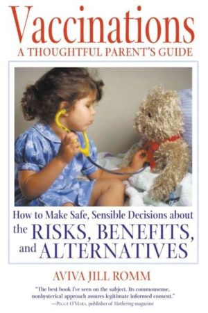 Vaccinations : A Thoughtful Parent's Guide