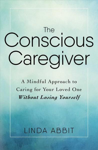 Conscious Caregiver