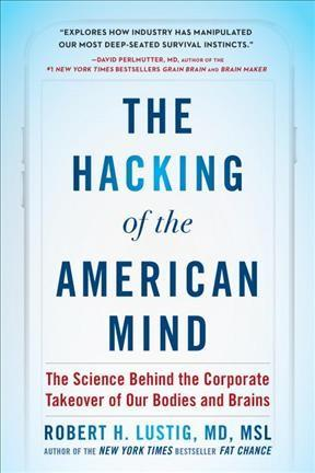Hacking of the American Mind
