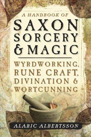 Handbook of Saxon Sorcery & Magic