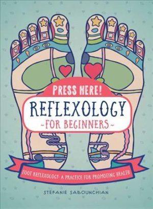 Press Here Reflexology for Beginners