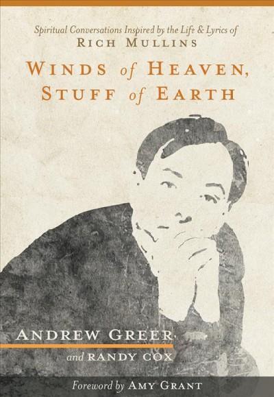 Winds of Heaven, Stuff of Earth