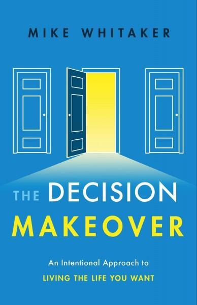 Decision Makeover