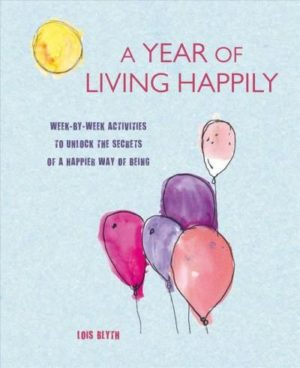 Year of Living Happily