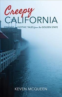 Creepy California
