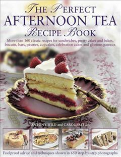 Perfect Afternoon Tea Recipe Book