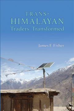 Trans-himalayan Traders Transformed
