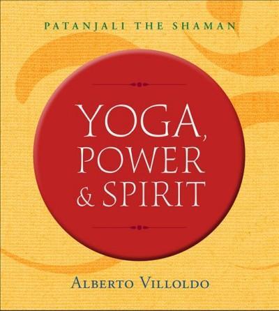 Yoga, Power & Spirit