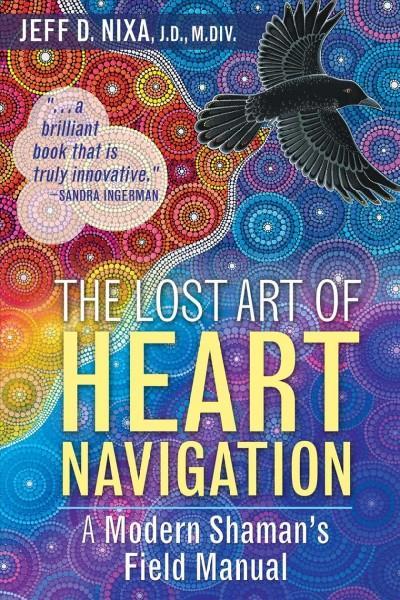 Lost Art of Heart Navigation