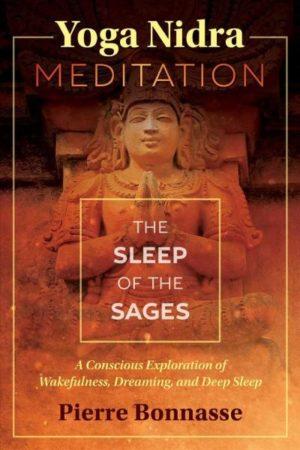 Yoga Nidra Meditation : The Sleep of the Sages